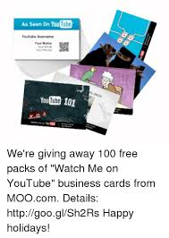 Youtube Business Card 25 Best Memes About Business Cards Business Cards Memes