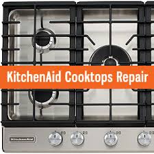Kitchen Aid Cooktops Kitchenaid Appliances Repair And Service Tel 800 530 7906