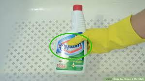 How To Make Bathtub Cleaner 3 Ways To Clean A Bathtub Wikihow