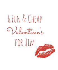 cheap valentines gifts for him 6 and cheap s ideas for him