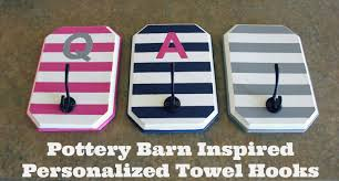 all things diy pottery barn inspired personalized towel hooks