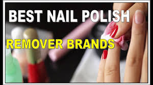 top 7 best nail polish remover brands in india youtube