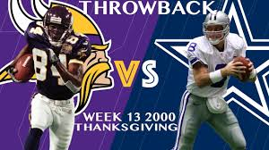 why does dallas play every thanksgiving vikings vs cowboys week 13 2000 randy moss burns the cowboys