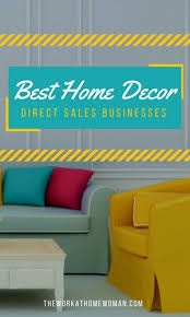 home decor direct best home decor direct sales businesses