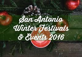 san antonio winter festivals and events 2016 mclife san antonio