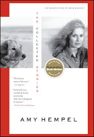 the collected stories of amy hempel book by amy hempel rick