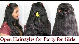 open hairstyles for party for girls short medium long hair