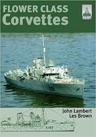 flower class corvette flower class corvettes shipcraft special lambert les