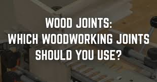 best joints for kitchen cabinets woodworking joints which wood joints should you use
