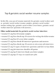 Social Work Resume Examples by Top 8 Geriatric Social Worker Resume Samples 1 638 Jpg Cb U003d1433556448