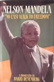 nonfiction book review nelson mandela no easy walk to freedom a