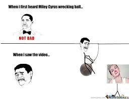 Wrecking Ball Meme - miley cyrus memes that the internet has gifted to her part two