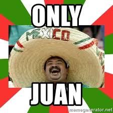 Juan Meme - images just juan meme
