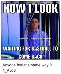 Hater Meme - how tlook facebook dodger hater memes waiting for baseball to come