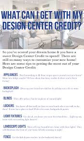 what can i get with my design center credit regency homebuilders