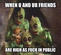 Meme High - high in public