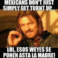 Turnt Up Meme - turntup mexicans woot party hard photograph by aide soto