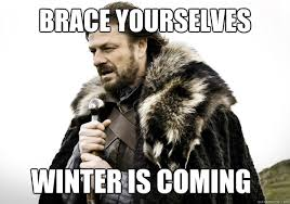 Brace Your Self Meme - brace yourselves winter is coming brace yourself the soccer