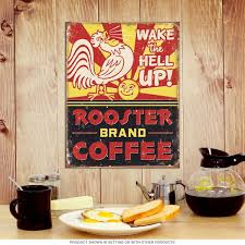 Tin Kitchen Canisters Rooster Brand Coffee Wake The Hell Up Tin Sign Kitchen Decor