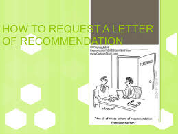 how to request a letter of recommendation ppt video online download