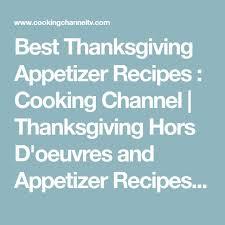 best 25 best thanksgiving appetizers ideas on best