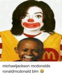 Ronald Mcdonald Meme - michaeljackson mcdonalds ronaldmcdonald blm mcdonalds meme on