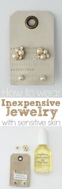 jewelry for sensitive skin an uncomplicated how to wear cheap jewelry when you re