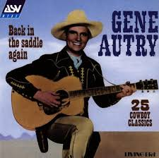 gene autry back in the saddle again 25 cowboy classics