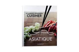 cuisiner asiatique le manuel de cuisine asiatique marabout