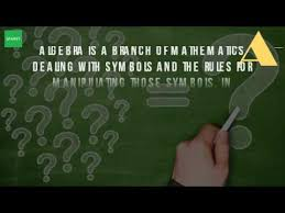 what is meant by algebra in maths youtube