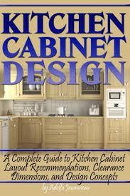 design layout for kitchen cabinets kitchen cabinet design a complete guide to kitchen cabinet