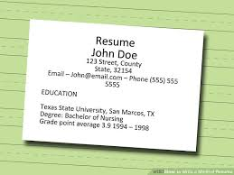 how to write a medical resume 7 steps with pictures wikihow