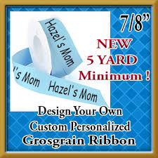 printed grosgrain ribbon design your own custom personalized 7 8 inch grosgrain ribbon