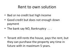 is rent to own a good idea for a house