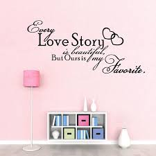compare prices on wall decals online shopping buy low price wall bedroom vinyl wall decals every love story is beautiful quote wall stickers bedroom decor free shipping