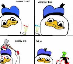 Fak U Gooby Know Your Meme - roses r red dolan know your meme