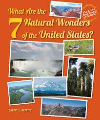 what are the 7 natural wonders of the united states what are the