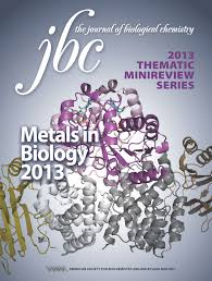 jbc thematic minireview series metals in biology 2013