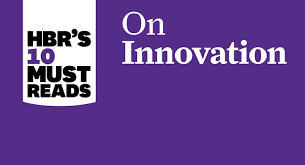 Hbr S 10 Must Reads by Hbr S 10 Must Reads On Innovation Changer