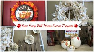 Diy Home Decorating Projects Four Easy Fall Home Decor Projects Diy Fall Banners Wreaths
