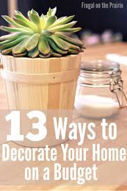 Cheap Ways To Decorate Home by 70 Best Diy U0026 Decorating On A Dime Images On Pinterest Budget