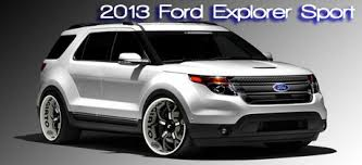 2013 ford explorer review 2013 ford explorer sport car test drive written by bob
