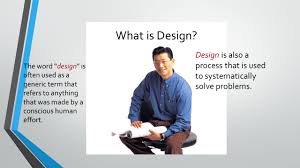 Describe It by Design How Would You Describe The Word U201cdesign U201d Did You Describe