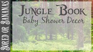 diy jungle themed baby shower pinterest inspired youtube