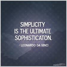 70 simplicity quotes sayings about being simple
