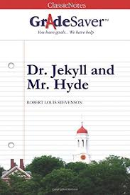 main themes dr jekyll and mr hyde dr jekyll and mr hyde themes gradesaver