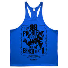 Top Bench Press 99 Problems Bench Press Stringer Tank Top Ironville Clothing