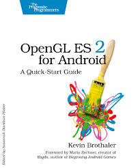 android opengl opengl es 2 for android a start guide by kevin brothaler