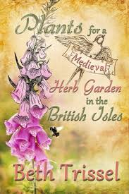 about u0027plants for a medieval herb garden in the british isles