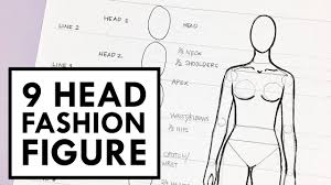 tutorial fashion figure for beginners 9 heads youtube